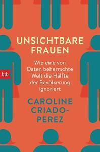 Unsichtbare Frauen ► Caroline Criado-Perez (2020, Taschenbuch) ►►►UNGELESEN