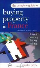 The Complete Guide to Buying Property in France: Buying