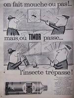 PUBLICITÉ DE PRESSE 1962 BOMBE INSECTICIDE TIMOR - WATRIN - ADVERTISING