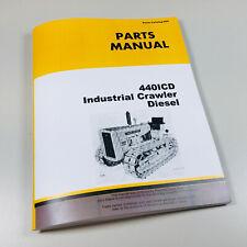 Parts Manual For John Deere 440 440 Ic 440icd Industrial Crawler Catalog
