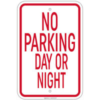 """Heavy Gauge No Parking Day Or Night Sign 12"""" x 18"""" Aluminum Signs Retail Store"""