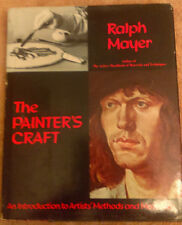 THE PAINTER'S CRAFT - RALPH MAYER- VINTAGE 1975 With Dust Jacket