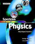 Spectrum Physics Class Book (Spectrum Key Stage 3 Science)