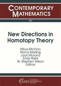 New Directions in Homotopy Theory (Contemporary Mathematics) by Nitya Kitchloo