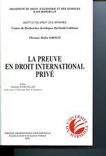 La preuve en droit international privé français