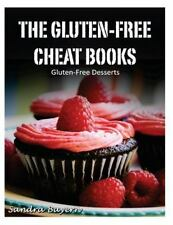 The Gluten-Free Cheat Bks.: Gluten-Free Desserts by Sandra Bayern (2014,...