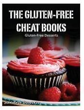 The Gluten-Free Cheat Bks.: Gluten-Free Desserts by Sandra Bayern (2014,...