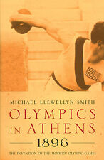 Olympics in Athens - 1896 - The Invention of the Modern Olympic Games - IOC book