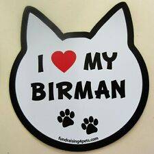 """ I Love My Birman "" cat Refrigerator Car Locker Fun Magnet Made Usa"