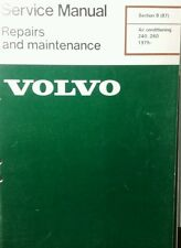Volvo 240 260 Service Manual Air Conditioning A/C 1975-up Diesel Gas sec8(87 74p