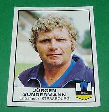 N°309 JÜRGEN SUNDERMANN STRASBOURG RPSM PANINI FOOTBALL 84 1983-1984