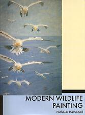 HAMMOND NICHOLAS BIRDS & ART BOOK MODERN WILDLIFE PAINTING hardback BARGAIN new