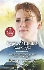 Anna's Gift by Emma Miller and Danger in Amish Country by Marta Perry, Diane Bur
