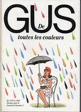 Gus de toutes les couleurs. dessins pour le journal d'Antenne 2  -