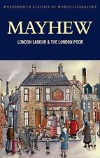 London Labour and the London Poor by Henry Mayhew (Paperback, 2008)
