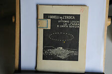 1928 - I GIOIELLI DELL'EROICA - VITTORIO LOCCHI - LA SAGRA DI SANTA GORIZIA