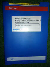 VW POLO CLASSIC & ESTATE BRAKE BRAKING SYSTEMS OEM FACTORY WORKSHOP MANUAL 1996>