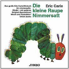 Die Kleine Raupe Nimmersatt von Carle,Eric | CD | Zustand akzeptabel