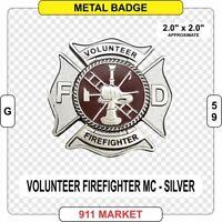 Volunteer Firefighter Maltese Cross Badge SILVER Fire Fireman Department -  G 59