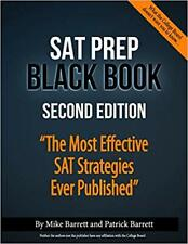 SAT Prep Black Book The Most Effective SAT Strategies Ever Published 2nd Edition