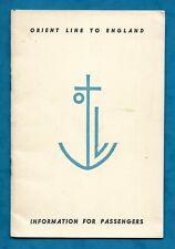APRIL 1955 ORIENT LINE INFORMATION BOOKLET FOR PASSENGERS TO ENGLAND VIA SUEZ