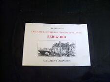 L'histoire illustrée des principales villes du Périgord - Léon Dessalles 1989