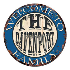 CPH-0561 Welcome to THE DAVENPORT FAMILY Chic Tin Sign Man Cave Decor Gift