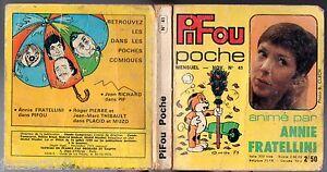 ° PIFOU POCHE n°41 ° 10/1973 ° ANNIE FRATELLINI (PIF)