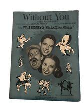 "Walt Disney 1945 ""Without You (Tres Palabras)"" Sheet Music"