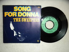 """45T 7"""" THE SWEEPERS """"Song for Donna"""" WARNER BROS 16 554 FRANCE µ"""
