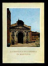 LA BASILICA DI S. ANDREA IN MANTOVA Chiara Perina Istituto Carlo D' Arco 1965