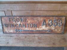 Frome Wincanton road sign.street sign. enamel sign. vintage sign.
