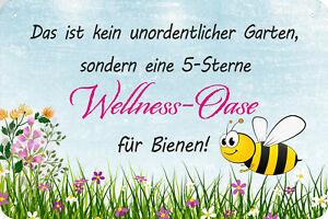 Blechschild Schild 20x30 cm - kein unordentlicher Garten Wellness Oase Bienen