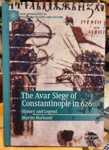 Avar Siege of Constantinople 626 AD Medieval History Byzantine Empire Religion