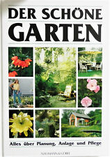 Tolles Garten-Buch: Der schöne Garten - Garten Ratgeber
