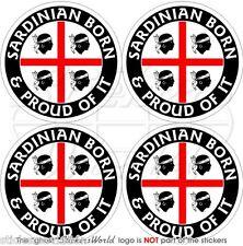 "SARDINIA Sardinian Born & Proud ITALIA Sardegna 50mm(2"") Stickers, Decals x4"