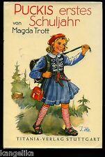 Pucki--Puckis erstes Schuljahr--Magda Trott--33. Auflage--Titania Verlag