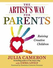 The Artist's Way for Parents: Raisi
