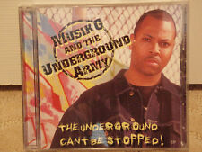 MUSIK G AND THE UNDERGROUND ARMY - CANT BE STOPPED (CD)  2003!!!  RARE!!!