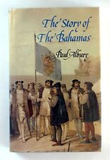 THE STORY OF THE BAHAMAS Paul Albury (1986) - HARDBACK