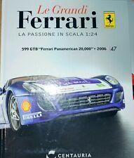 Livre Book Magazine Grandi Ferrari 599 Gtb miniature voiture Échelle 1:24 Model