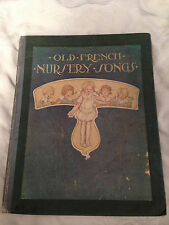 Anne Anderson - Old French Nursery Songs - 1st Ed 1917 - 8 Beautiful Plates