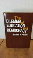 The Dilemma of Education in a Democracy Hardcover Richard H. Powers
