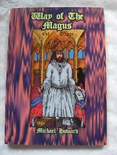 Way of the Magus   by Michael Howard