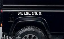 ONE LIFE. LIVE IT. Decal, Sticker, Land Rover, Camel, Funny, Discovery Defender