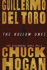 The Hollow Ones by Guillermo del Toro; Chuck Hogan