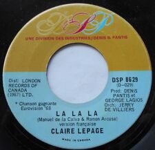 CLAIRE LEPAGE La La La He Gives me Love CANADA 1968 EUROVISION 45 FRENCH/ENGLISH