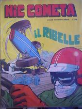 NIC COMETA  n°1 1968 IL RIBELLE ed Mondadori   [G319]