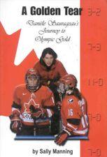 A GOLDEN TEAR Book Sauvageau Olympic Gold Hockey Womens