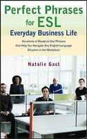 Perfect Phrases for ESL Advancing Your Career by Gast, Natalie (Paperback book,